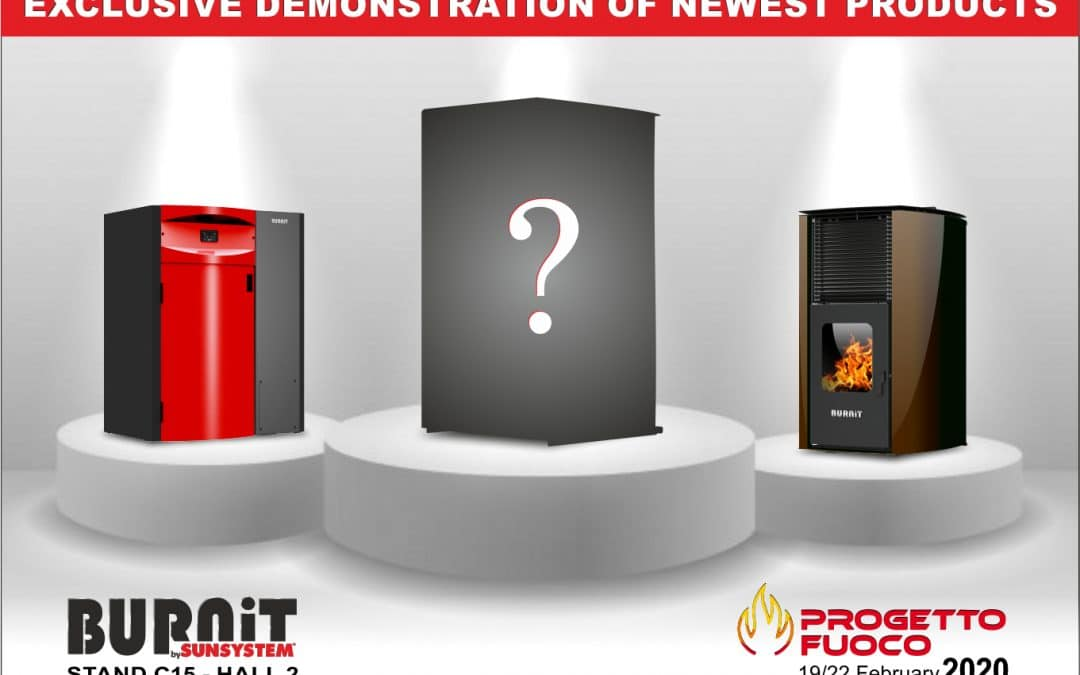 BURNiT will show its latest products at the Progetto Fuoco 2020 in Italy